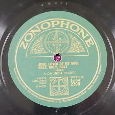 78rpm ZONOPHONE 2799 jesu lover of my soul , holy holy holy , the day thou gaves