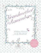 New Grandmother Remembers: A Written Heirloom for My Grandchild