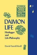 Studies in Continental Thought: Daimon Life : Heidegger and Life-Philosophy...