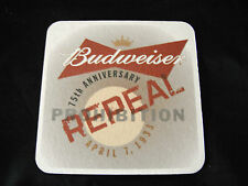 Budweiser 75th Anniversary Repeal Coaster