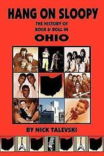 Hang on Sloopy: The History of Rock & Roll in Ohio-ExLibrary