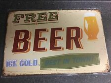 "Free Beer Ice Cold Best in Town  8""x12"" Metal Novelty Sign bar pub           #A4"