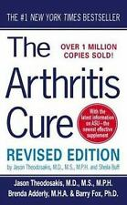 The Arthritis Cure: The Medical Miracle That Can Halt, Reverse, And May Even Cur