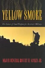 Yellow Smoke: The Future of Land Warfare for America's Military (Role of Americ
