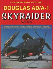 Ginter Naval Fighters 98: Douglas AD/A-1 Skyraider, Part One