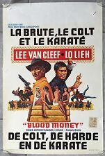 Affiche Belge LA BRUTE, LE COLT ET LE KARATE Lieh Lo LEE VAN CLEEF