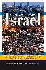 Contemporary Israel : Domestic Politics, Foreign Policy, and Security Challen...