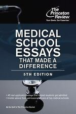 Graduate School Admissions Guides: Medical School Essays That Made a...