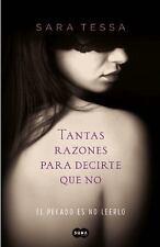 Tantas razones para decirte que no: El pecado es no leerlo Spanish Edition)