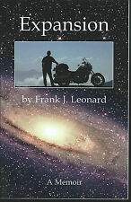 Expansion a memoir by frank j. leonard signed by author 2004 softcover