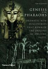 Genesis of the Pharaohs: Dramatic New Discoveries Rewrite the Origins of Ancient