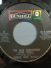 "THREE DOG NIGHT 45 RPM ""An Old Fashioned Love Song"" ""Jam"" VG Condition"