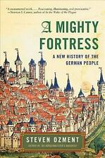 A Mighty Fortress: A New History of the German People-ExLibrary