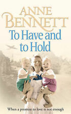 To Have and To Hold by Anne Bennett (Paperback, 2006)
