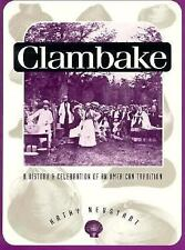 Clambake: A History and Celebration of an American Tradition (Publications of th