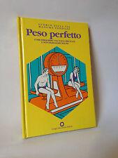 PESO PERFETTO - G.Dalla Via e M.Pandiani [Giorgio Bernardini 1991]