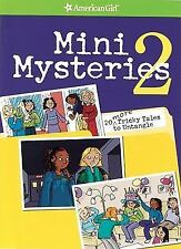 Mini Mysteries 2: 20 More Tricky Tales to Untangle (American Girl Library)