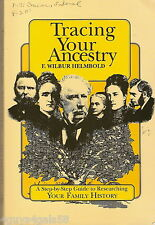 Tracing Your Ancestry : Step-by-Step Guide to Researching Your Family History...