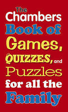 Chambers Book of Games, Quizzes & Puzzles for all the Family By Chambers (Ed.)