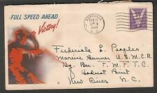 WWII patriotic cachet cover full speed ahead to Marine Gunner Hadnot Point NC