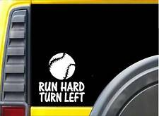 Run Hard Turn Left Sticker J977 6 inch fastpitch softball baseball decal