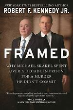 Framed: Why Michael Skakel Spent Over a Decade in Prison For a Murder -ExLibrary