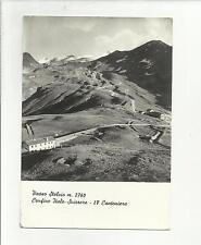 102968 INSOLITA CARTOLINA PASSO STELVIO CONFINE ITALO SVIZZERO IV CANTONIERA