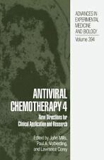Antiviral Chemotherapy 4 : New Directions for Clinical Application and...