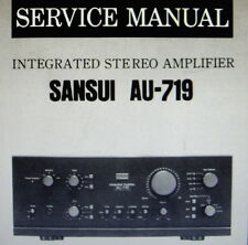 SANSUI AU-719 INTEGRATED ST AMP SERVICE MANUAL INC SCHEM PRINTED BOUND ENGLISH