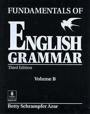 Fundamentals of English Grammar Vol. B by Betty Schrampfer Azar (2002,...