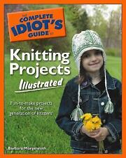 The Complete Idiot's Guide to Knitting Projects Illustrated (The Complete Idiot'