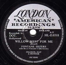 """RARE LONDON 78 THE FONTANE SISTERS """" WILLOW WEEP FOR ME """" UK LONDON HLD 8318 E-"""