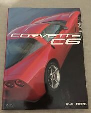 Corvette C6 by Phil Berg Large Book Hardback Beautiful Dust Cover Car Automobile