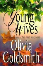 YOUNG WIVES by OLIVIA GOLDSMITH ~ AUTHOR OF FIRST WIVES CLUB HCDJ FIRST EDITION