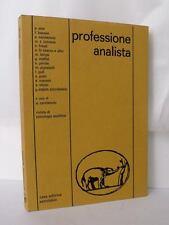 PROFESSIONE ANALISTA Rivista di psicologia analitica 25 PSICOANALISI Carotenuto