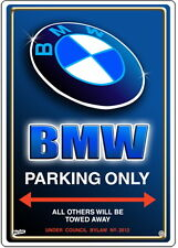BMW  CAR PARKING SIGN Parking Only