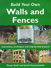 Build Your Own Outdoor Walls and Fences Penny Swift, Janek Szymanowski Very Good