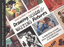 Drawing Words and Writing Pictures: Making Comics: Manga, Graphic Novels, and Be