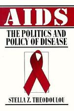 AIDS: The Politics and Policy of Disease, Stella Z. Theodoulou, Good Book