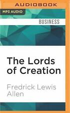 The Lords of Creation by Fredrick Lewis Allen (2016, MP3 CD, Unabridged)