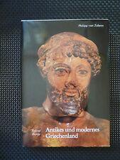 Roland Hampe - Antikes Und Modernes Griechenland