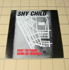 Shy Child - Drop The Phone Down On Yourself 2006 Promo CD 2Trk #116
