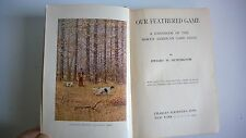 Our Feathered Game Huntington 1903 Ornithology Color Plates Art Nests Habitat