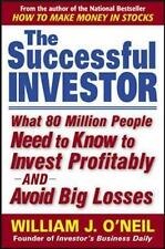The Successful Investor : What 80 Million People Need to Know to Invest Profi...