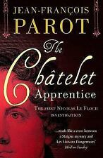 THE CHATELET APPRENTICE: THE FIRST NICOLAS LE FLOCH INVESTIGATION (NIC-ExLibrary