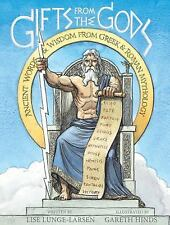Gifts from the Gods : Ancient Words and Wisdom from Greek and Roman Mythology...
