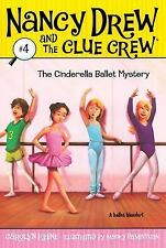 The Cinderella Ballet Mystery (Nancy Drew and the Clue Crew #4)-ExLibrary