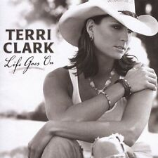 Terri Clark, Life Goes on, Excellent