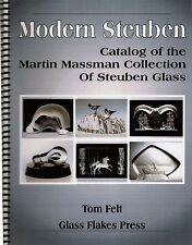 Modern Steuben: Catalog of the Martin Massman Collection of Steuben Glass