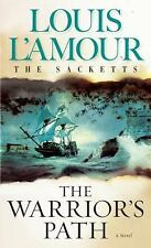 The Warrior's Path: The Sacketts: A Novel - L'Amour, Louis - Mass Market Paperba
